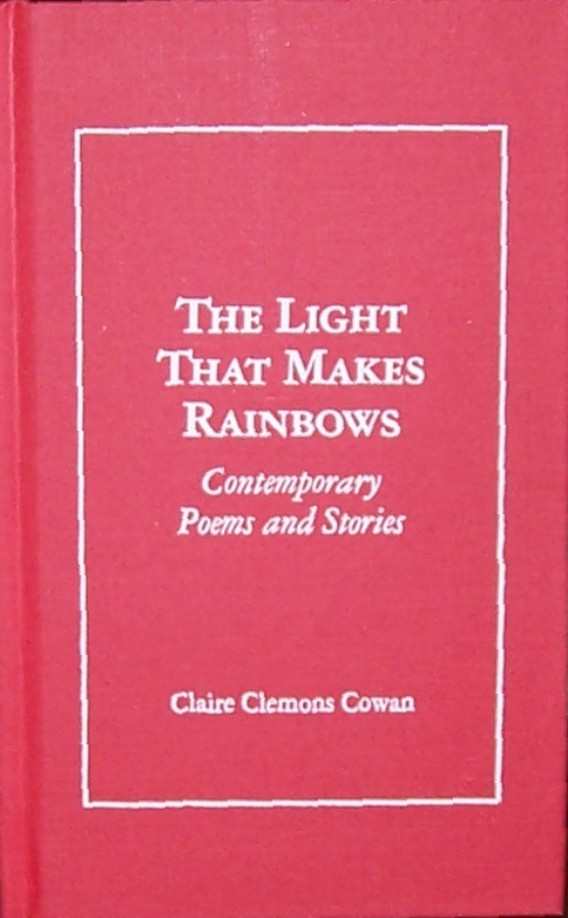 The Light that Makes Rainbows
